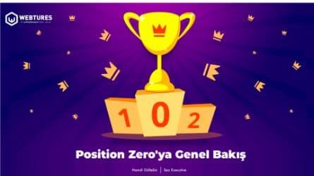 Webtures - Position Zero'ya Genel Bakış Sunumu